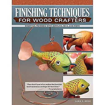 Techniques de finition pour bois artisans: à l'aide de cires, huiles, vernis, teintures, peinture, etc.