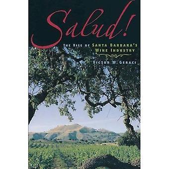 Salud!: l'essor de l'industrie du vin de Santa Barbara