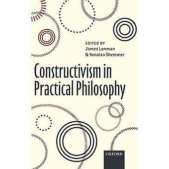 Constructivisme en philosophie pratique par Lenman & James