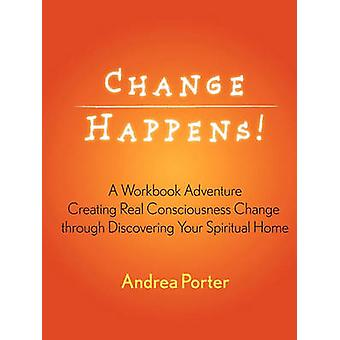 Change Happens by Porter & Andrea