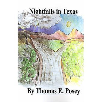 Nightfalls in Texas von Posey & Thomas E.