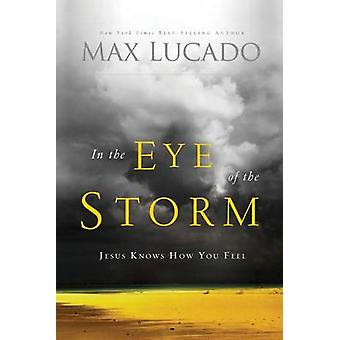 Im Auge des Sturms A Tag im Leben von Jesus von Lucado & Max