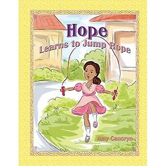 Hope Learns to Jump Rope by Cancryn & Amy Michelle