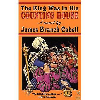 El rey estaba en su casa contando por Cabell y James Branch