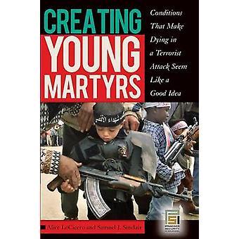 Creando jóvenes mártires condiciones que hacen morir en un ataque terrorista parece una buena Idea por Inglis y Ian