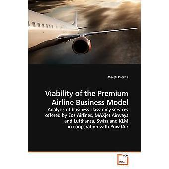 Lebensfähigkeit des Premium-Airline Business-Modells von Kuchta & Marek