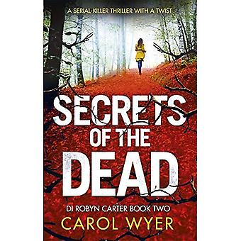 Secrets of the Dead (Detective Robyn Carter)