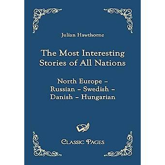 Les histoires plus intéressantes de toutes les Nations de Hawthorne & Julian