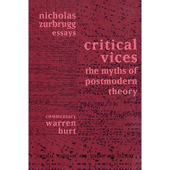 Vices critiques les mythes de la théorie par Zurbrugg & Nicholas