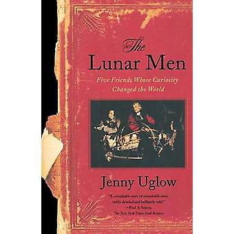 The Lunar Men - Five Friends Whose Curiosity Changed the World by Jenn