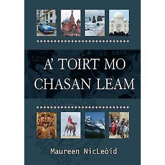 A' Toirt Mo Chasan Leam by Maureen MacLeod - 9780861524006 Book