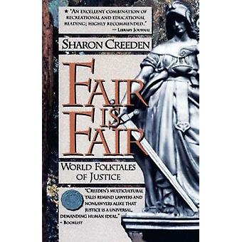 Fair is Fair - World Folktales of Justice by Sharon Creeden - 97808748