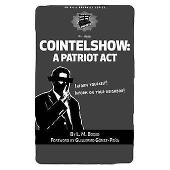 Cointelshow - a Patriot Act by L.M. Bogad - 9781604861150 Book