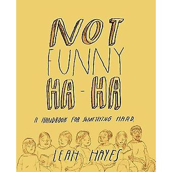 Not Funny Ha-Ha by Leah Hayes - 9781606998397 Book