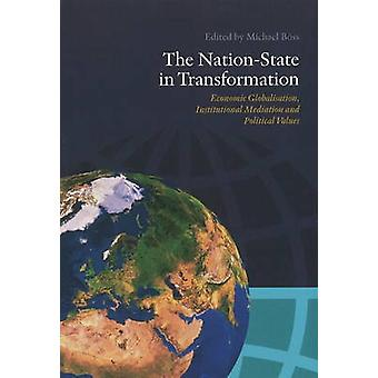 Nation-State in Transformation - Economic Globalisation - Institutiona