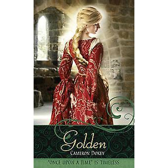 Golden - A Retelling of  -Rapunzel - by Cameron Dokey - 9781416939269 Bo