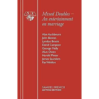 Mixed Doubles by Ayckbourn & Alan