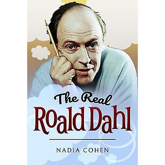 Real Roald Dahl av Nadia Cohen