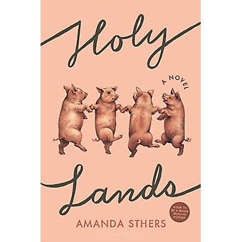 Holy Lands by Amanda Sthers