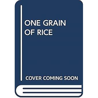 ONE GRAIN OF RICE by Scholastic