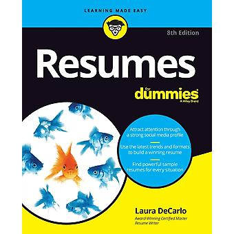 Resumes For Dummies 8th Edition by DeCarlo & Laura