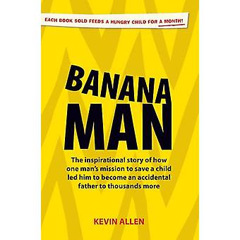Banana Man by Allen & Kevin