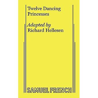 Twelve Dancing Princesses by Hellesen & Richard