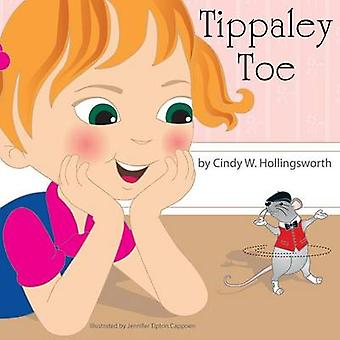 Tippaley Toe by Hollingsworth & Cindy W.
