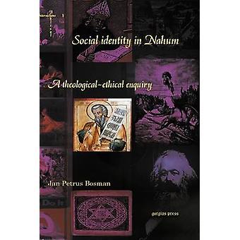 Social Identity in Nahum by Bosman & Jan Petrus