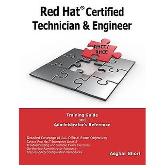 Red Hat Certified Technician  Engineer by Ghori & Asghar