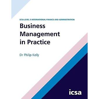 IFA 5 Business Management in Practice by Kelly & Philip