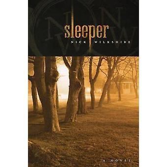 Sleeper by Wilkshire & Nick