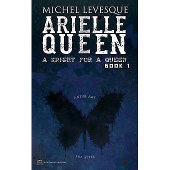 Arielle Queen by Levesque & Michel