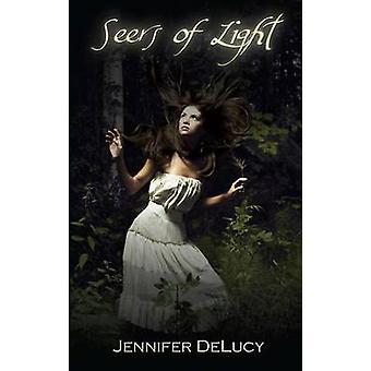 Seers of Light by Delucy & Jennifer