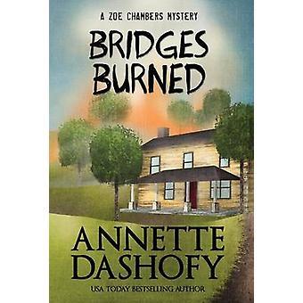 BRIDGES BURNED by Dashofy & Annette