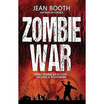 Zombie War by Booth & Jean