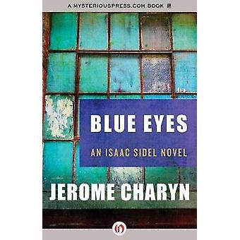 Blue Eyes by Charyn & Jerome