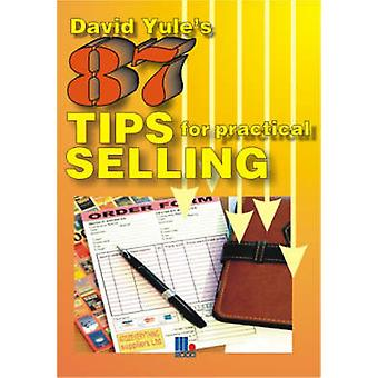87 Practical Tips for Dynamic Selling by Yule & David