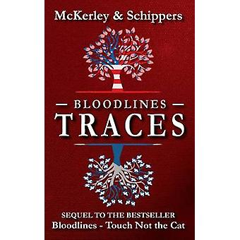 Bloodlines  Traces by McKerley & Thomas