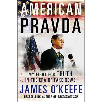 American Pravda par James OKeefe