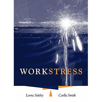 Work Stress by Carlla Smith - 9780534575762 Book