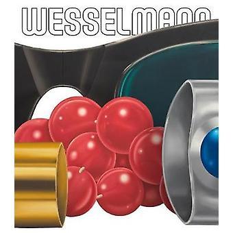 Tom Wesselmann - Standing Still Lifes von Ara H. Merjian - 978084786405
