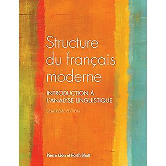Structure du Francais Moderne - Introduction a l'Analyse Linguistique