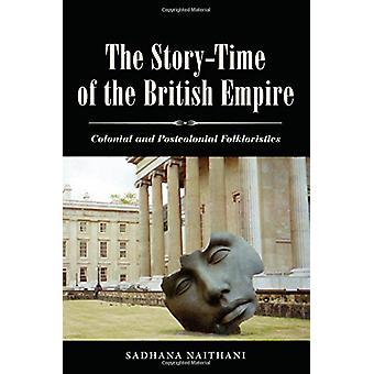 Den story-time av det brittiska imperiet - koloniala och postkoloniala Folkl