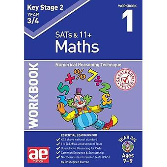 KS2 Maths Year 3/4 Workbook 1 - Numerical Reasoning Technique by Steph