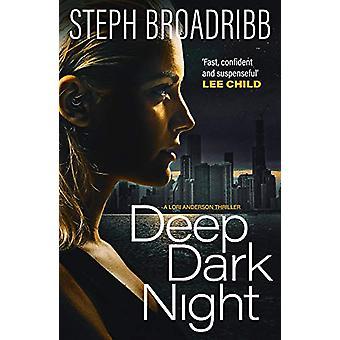 Deep Dark Night by Steph Broadribb - 9781913193171 Book