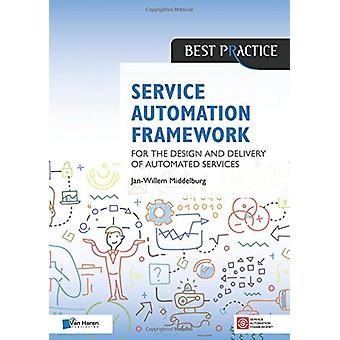 Service Automation Framework by Van Haren Publishing - 9789401800624