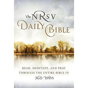 The NRVS Daily Bible - Read - Meditate - and Pray Through the Entire B
