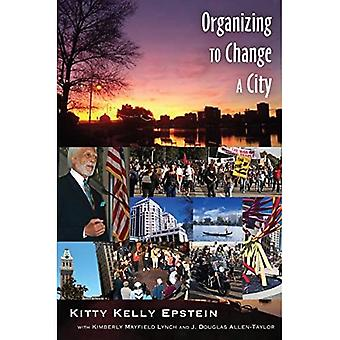 Organizing to Change a City