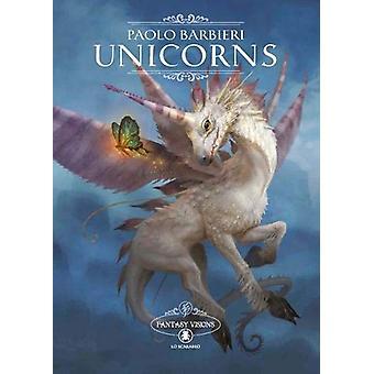 Unicorns by Paolo Barbieri - 9788865275634 Book